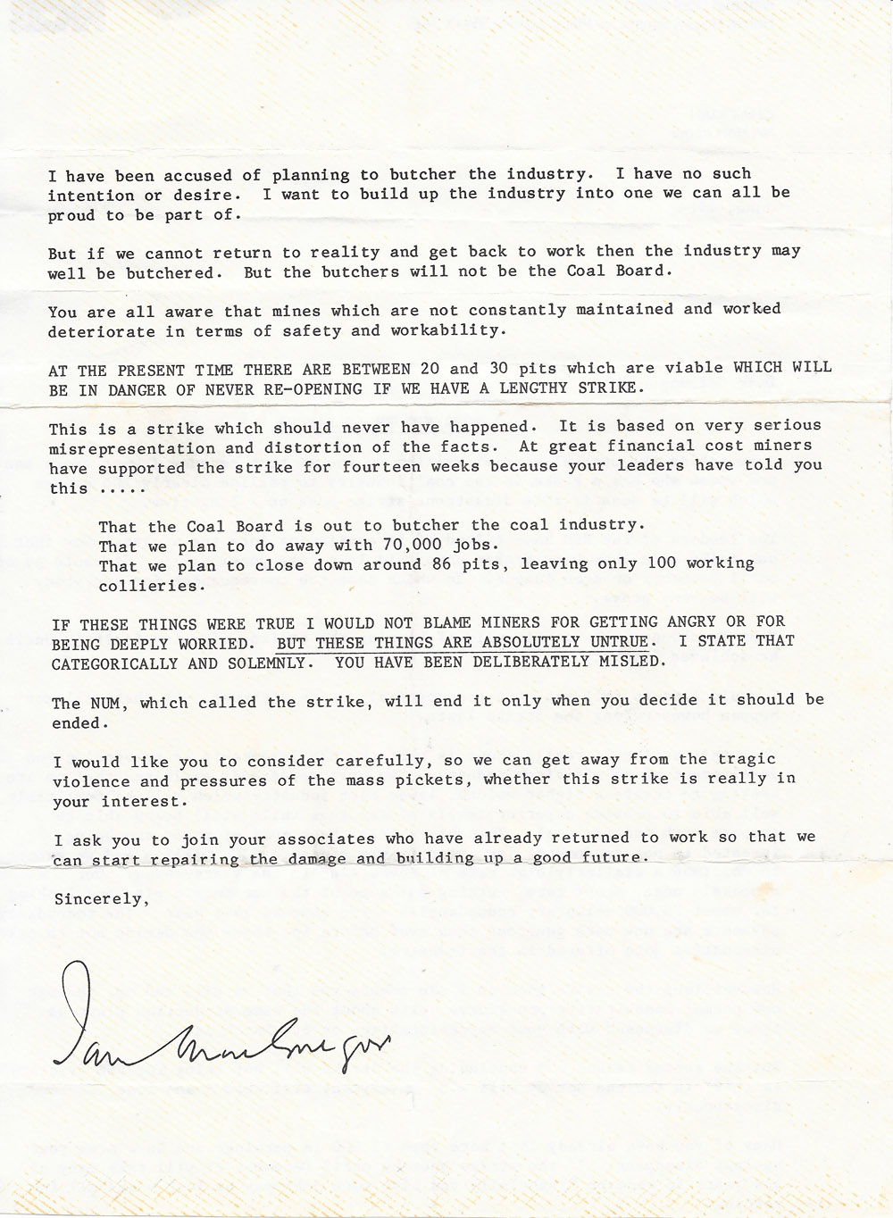 The letter Ian MacGregor, Coal Board Chairman, sent to every striking miner in June 1984. Denying he was going to close 70 pits and butcher the industry.